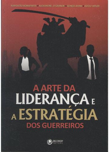 Livro A arte da liderança e estratégia dos guerreiros- Virei meu Chefe
