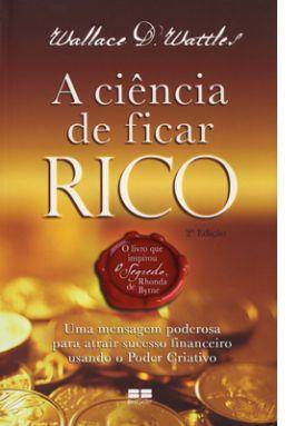 A CIENCIA DE FICAR RICO